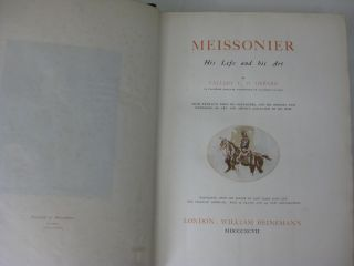 MEISSONIER: His Life and his Art