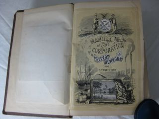 MANUAL OF THE CORPORATION OF THE CITY OF NEW YORK FOR 1861