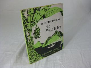 THE FIRST BOOK OF THE WEST INDIES. Langston Hughes