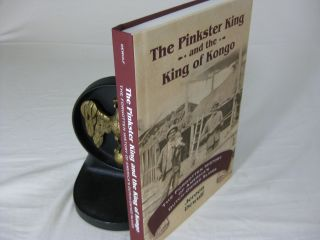 THE PINKSTER KING and the KING OF KONGO: The Forgotten History of America's Dutch-Owned Slaves....
