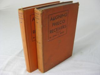 ALIGNING PHILCO RECEIVERS: Volumes I and II. John F. Rider