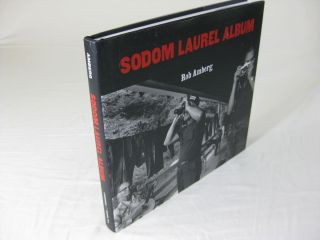 SODOM LAUREL ALBUM. Rob Amburg