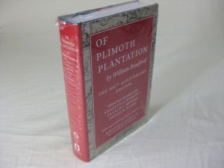 OF PLIMOTH PLANTATION. The 400th Anniversary Edition. William Edited and Bradford, Francis J....