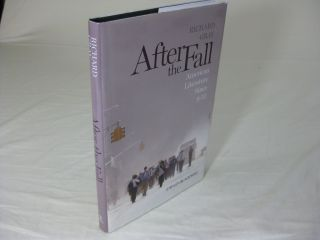 AFTER THE FALL American Literature Since 9/11. Richard Gray