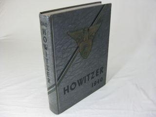 THE 1940 HOWITZER The Annual of the Corps of Cadets, United States Military Academy. West...