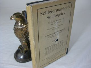 SCHLEIERMACHER'S SOLILOQUIES An English Translation of the Monologen with a Critical Introduction...
