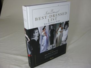 The International BEST - DRESSED LIST The Official Story ( SIGNED ). Amy Fine Collins, Graydon...