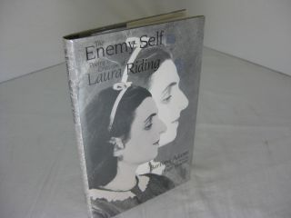 The Enemy Self: Poetry and Criticism of Laura Riding. Barbara Adams