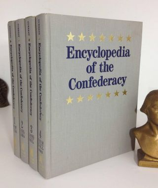 ENCYCLOPEDIA OF THE CONFEDERACY. Richard N. Current