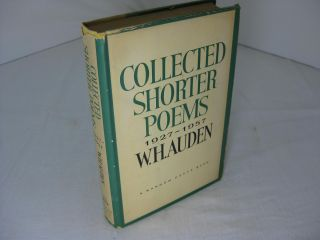 Collected Shorter Poems, 1927-1957. W. H. Auden