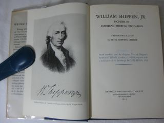 WILLIAM SHIPPEN, Jr., Pioneer in American Medical Education: A Biographical Essay