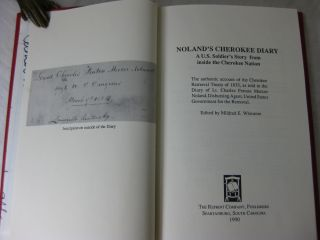 NOLAND'S CHEROKEE DIARY: A U.S. Soldier's Story from Inside of the Cherokee Nation ( Signed )