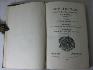 """BUSSY IN THE DECCAN; BEING EXTRACTS FROM """"BUSSY AND FRENCH INDIA""""; Translated by A. Gammiade. Preface by Nawab Ali Yavar Jung Bahadur"""