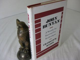JOHN BUNYAN: A Study in Narrative Technique. Charles W. Baird