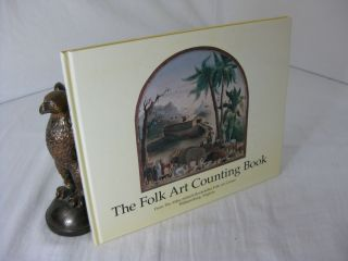 THE FOLK ART COUNTING BOOK.; From the Abby Aldrich Rockefeller Folk Art Center Williamsburg,...