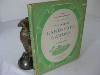 THE ENGLISH LANDSCAPE GARDEN.; The Georgian Handbooks. H. F. Clark