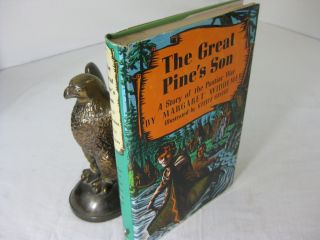 THE GREAT PINE'S SON - A STORY OF THE PONTIAC WAR. Margaret Widdemer, Steele Savage