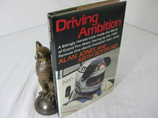 DRIVING AMBITION. Alan Jones, Keith Botsford