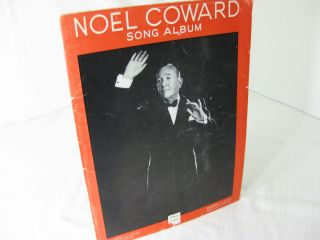 NOEL COWARD SONG ALBUM. Noel Coward