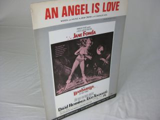 AN ANGEL IS LOVE from the Paramount Picture BARBARELLA. words, music, Bob Crewe, Charles Fox