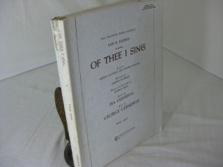OF THEE I SING - Vocal Score. George Gershwin, Ira Gershwin, music, lyrics
